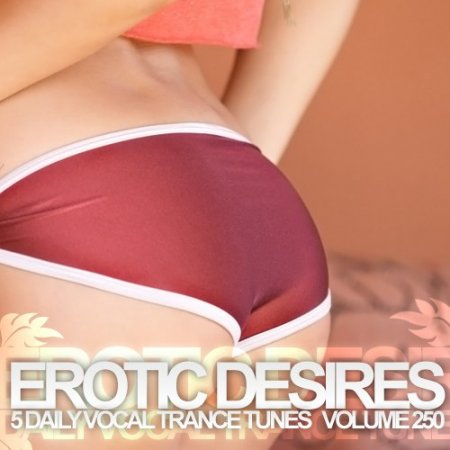 Erotic Desires Volume 250 (2012)