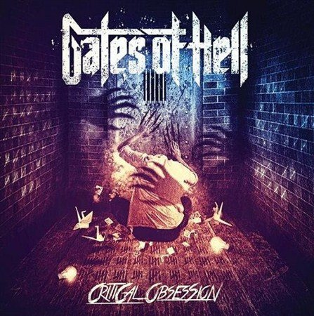 Gates Of Hell - Critical Obsession (2013)