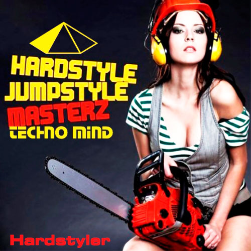 Hardstyler Techno Mind (2013)