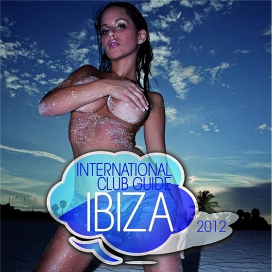 International Club Guide Ibiza (2012)