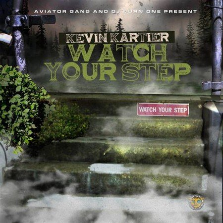Kevin Kartier - Watch Your Step (2012)