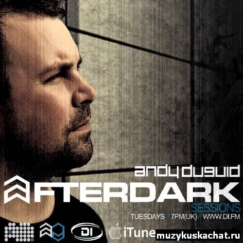 Скачать: Andy Duguid - After Dark Sessions 040 (20-12-2011) бесплатно