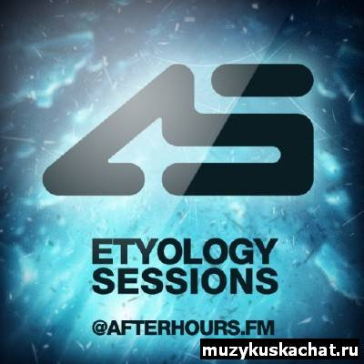 Скачать: Aurosonic - Etyology Sessions 099 (30-06-2011) бесплатно