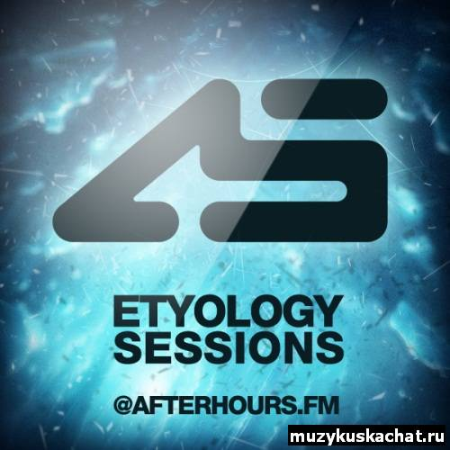 Скачать: Aurosonic - Etyology Sessions 103 (01-09-2011) бесплатно