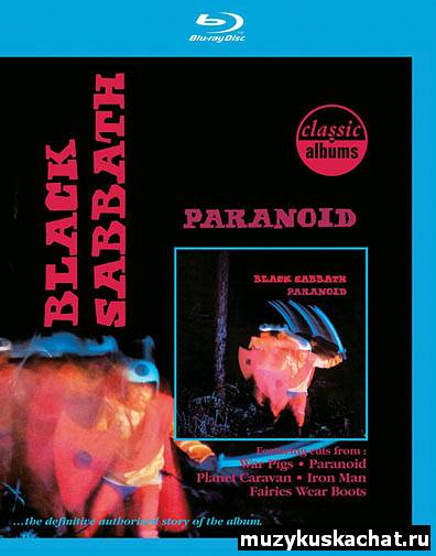 Скачать: Black Sabbath: Paranoid – Classic Albums 1970 (2010) BDRip бесплатно