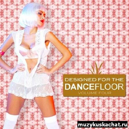 Скачать: Designed For The Dancefloor, Vol. 4 (2012) бесплатно