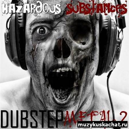 Скачать: Dubstep Metal 2 (2011) бесплатно