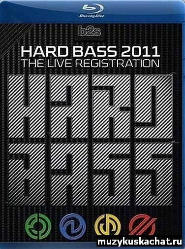 Скачать: Hard Bass 2011 – The Live Registration (2011) REMUX бесплатно