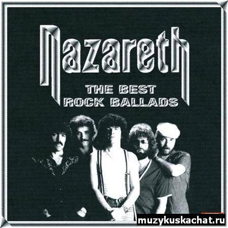 Скачать: Nazareth - The Best Rock Ballads (2011) бесплатно