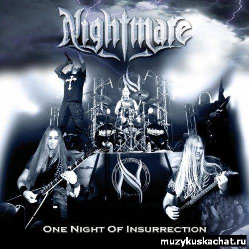 Скачать: Nightmare - One Night Of Insurrection (2011/DVD9) бесплатно