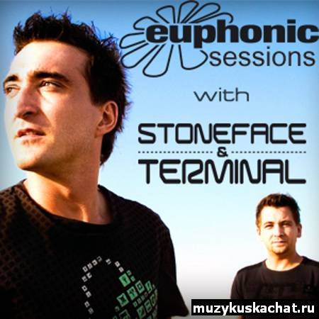 Скачать: Stoneface & Terminal - Euphonic Sessions (September 2011) (02-09-2011) бесплатно