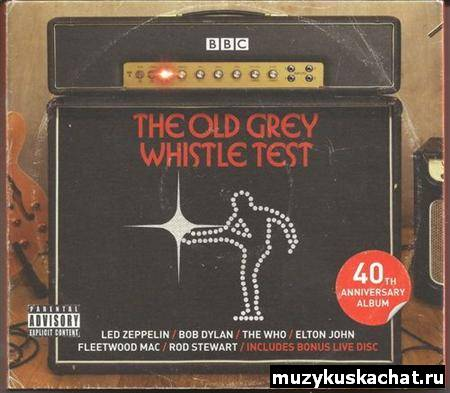 Скачать: The Old Grey Whistle Test (2011) бесплатно