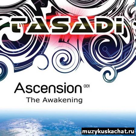 Скачать: VA - Ascension 001: The Awakening (Mixed By Tasadi) (2011) бесплатно