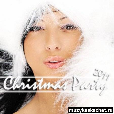 Скачать: VA-Christmas Party 2011 Vol.2 (2010) бесплатно