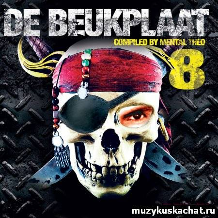 Скачать: VA-De Beukplaat 8 Compiled By Mental Theo (2011) бесплатно