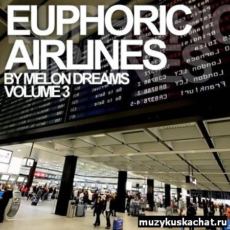 Скачать: VA-Euphoric Airlines Volume 3 (2011) бесплатно