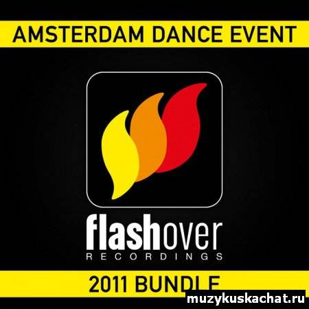 Скачать: VA - Flashover Recordings Amsterdam Dance Event 2011 бесплатно