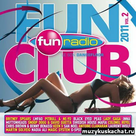 Скачать: VA - Fun Radio - Fun Club 2011 Vol 2 (2011) бесплатно
