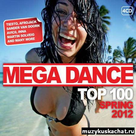 Скачать: VA - Mega Dance Spring 2012 Top 100 (2012) бесплатно