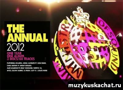 Скачать: VA - Ministry Of Sound The Annual 2012 (UK Edition) (2011) бесплатно