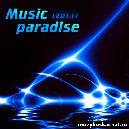Скачать: VA-Music paradise from Sander (12.01.11) бесплатно