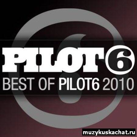 Скачать: VA-Pilot6 - Best Of (2010) бесплатно