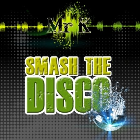 Smash the Disco Vol. 2 - 3 (2013)