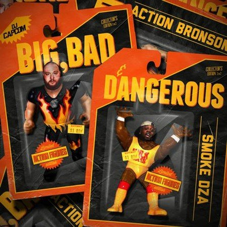 Smoke DZA & Action Bronson - Big, Bad & Dangerous (2012)