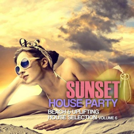 Sunset House Party Vol 6 (2012)