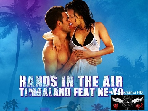 Timbaland feat. Ne-Yo - Hands In The Air (2012/HD)