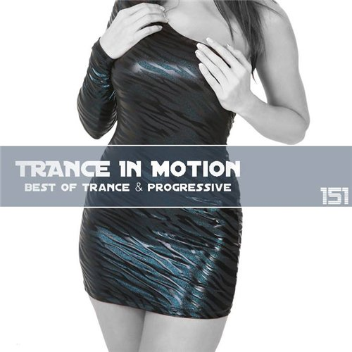 Trance In Motion Vol.151 (2013)