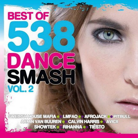 VA-Best Of 538 Dance Smash Vol.2 (2013)