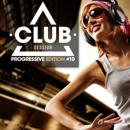 VA-Club Session Progressive Edition Vol.10 (2013)