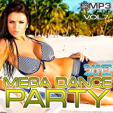 VA-Mega Dance Party Summer Vol.7 (2012)