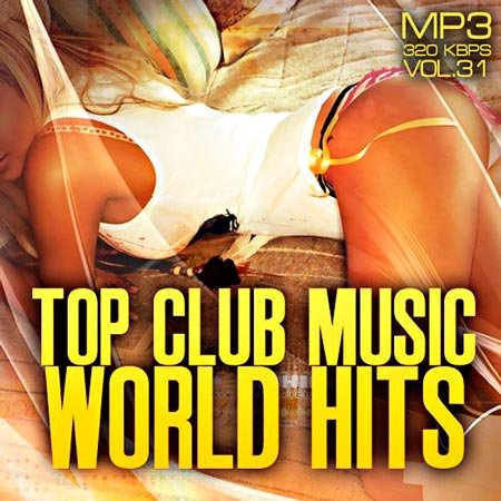 VA-Top club music world hits vol.31 (2012)