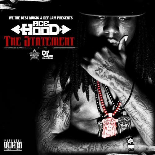 ace hood the statement