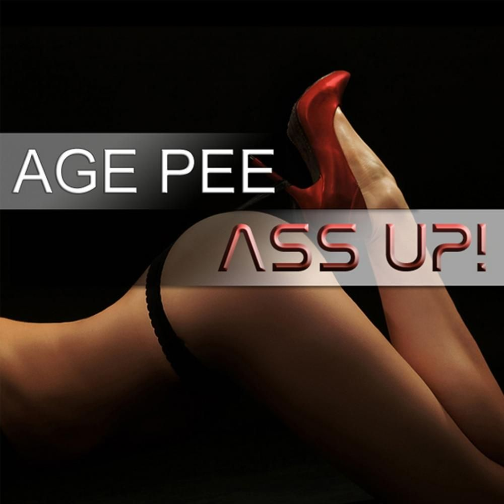 age pee ass up