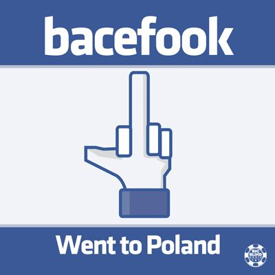 bacefook went to poland