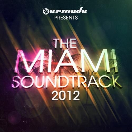 the miami soundtrack
